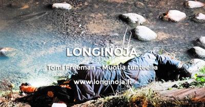 longioja_tomi-freeman-muotia-tunteella