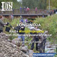 Perinteiset purotalkoot lähestyy. Kaikki olennainen info su 23.9. talkoisiin www.longinoja.fi/talkoot osoitteesta. ja olet mukana myös syysseurannassa. Outo